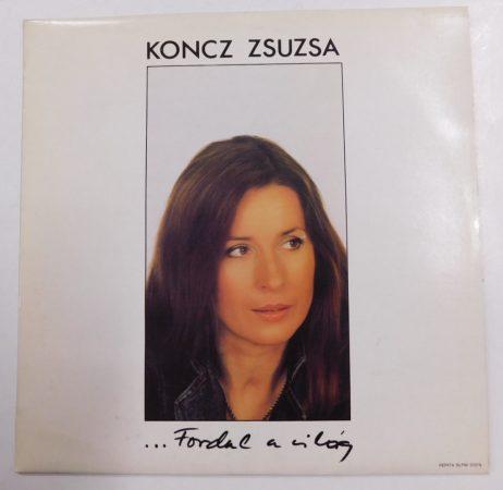 Koncz Zsuzsa - Fordul A Világ LP (NM/VG+)