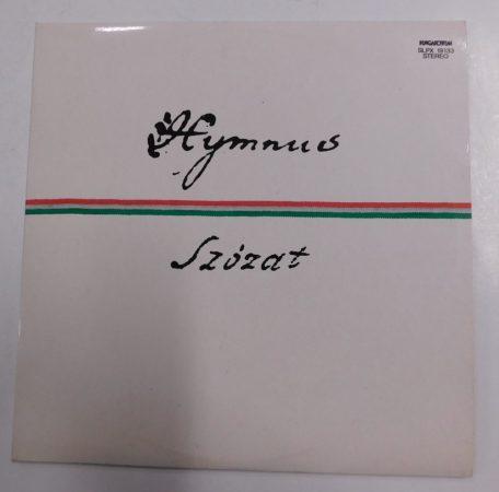 Kölcsey - Himnusz / Vörösmarty - Szózat LP + inzert (NM/EX) Hymnus