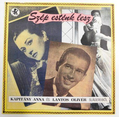 Szép esténk lesz - Kapitány Anna és Lantos Olivér slágereiből LP (EX/VG+) HUN