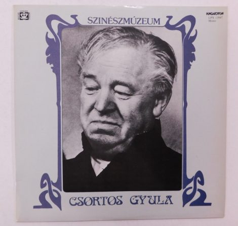 Csortos Gyula - Színészmúzeum LP (VG+/VG+)