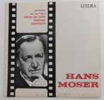 Hans Moser - Ausschnitte Aus Den Filmen Liebling Der Götter LP (NM/VG+) GER