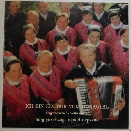 Magyarországi német népzene - Ungarndeutsche Volkmusik LP (VG+/VG)