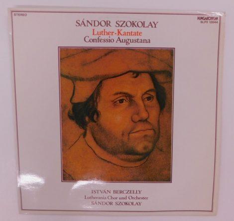 Szokolay, Berczelly, Lutherania Chor Und Orchester - Luther-Kantate, Confessio Augustana LP+inzert (NM/EX)