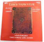 Schola Hungarica - Liber Sapientiae - A Bölcsesség Könyve LP + inzert (NM/VG)
