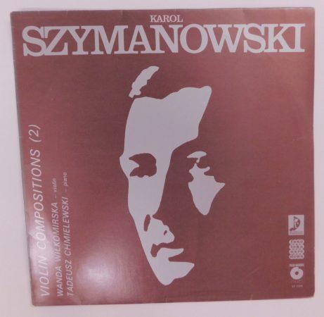 Karol Szymanowski - Violin Compositions LP (NM/VG+) POL