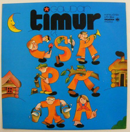 Gajdar: Timur és csapata - hangjáték LP (EX/VG+) HUN