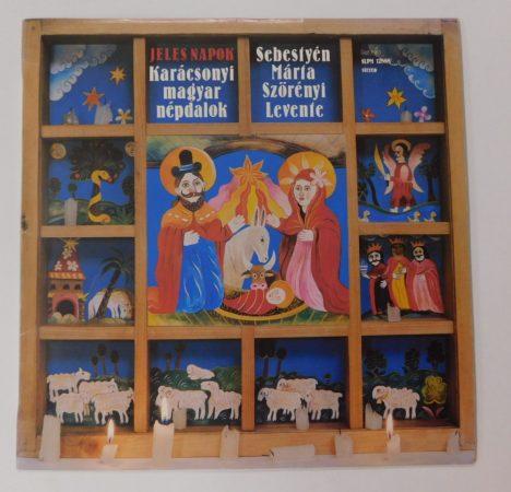 Karácsonyi magyar népdalok - Sebestyén Márta, Szörényi - Jeles Napok LP (EX/VG+)