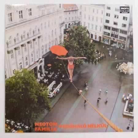 Neoton Família - Védőháló Nélkül LP (EX/VG)