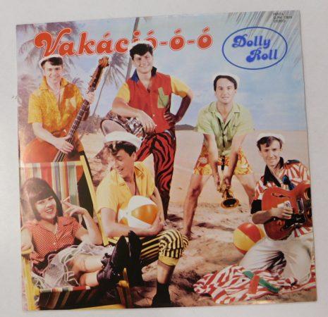 Dolly Roll - Vakáció-ó-ó LP (VG+/VG+)