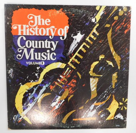 V/A - The History Of Country Music Vol.1 LP (EX/VG)