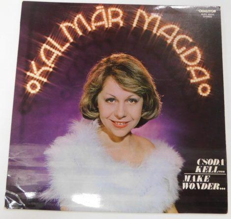 Kalmár Magda - Csoda Kell... LP (VG+/VG+)
