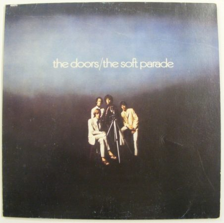 Doors: The Soft Parade LP (VG+/VG) YUG