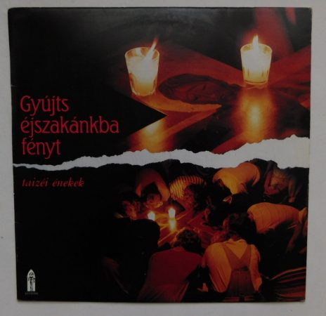 Gyújts éjszakánkba fényt - Taizéi énekek LP (EX/VG+) HUN