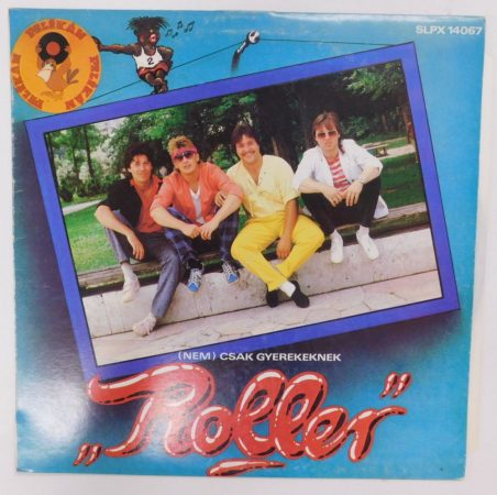 Roller - Roller (nem) csak gyerekeknek LP (VG/VG)