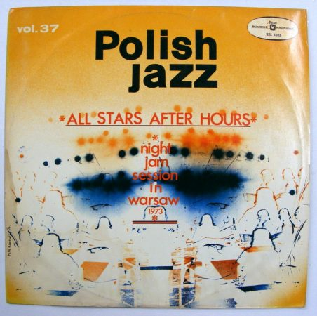 Polish Jazz Vol. 37 - All Stars After Hours - Night Jam Session in Warsaw LP (EX/EX) POL