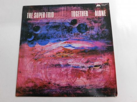 The Super Trio - Together Alone LP (VG/VG+)