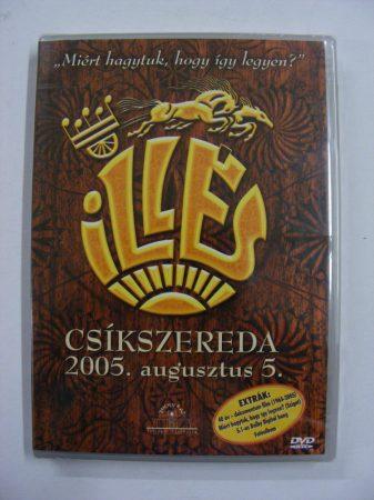 Illés koncert, Csíkszereda, 2005. DVD - Miért hagytuk, hogy így legyen? (2. - NRB)