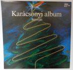 Karácsonyi Album - Bojtorján, Halász J., Benkő D., Bakfark Consort LP (VG+/VG+)