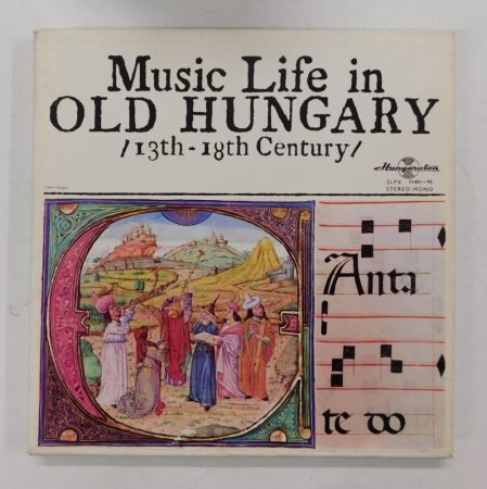 Music Life In Old Hungary / 13th-18th Century LP (EX/EX)