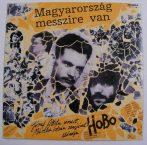 Hobo - Magyarország messzire van - József Attila (LP, EX/EX)
