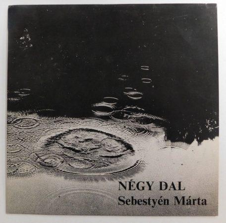 Sebestyén Márta - Négy Dal (12 inch, 45 RPM, VG+/VG+)