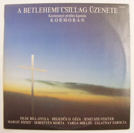Kormorán: A betlehemi csillag üzenete - Karácsonyi profán kantáta LP (VG+/VG+) HUN