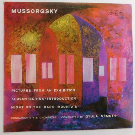 Mussorgsky - Pictures From An Exhibition LP (NM/VG+) HUN -Egy kiállítás képei