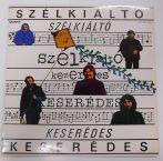 Szélkiáltó Együttes - Keserédes LP (VG/VG+)
