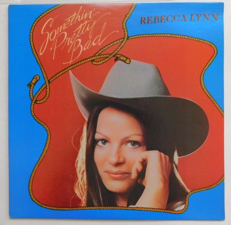 Rebecca Lynn - Somethin Pretty Bad LP (VG+/VG+) USA