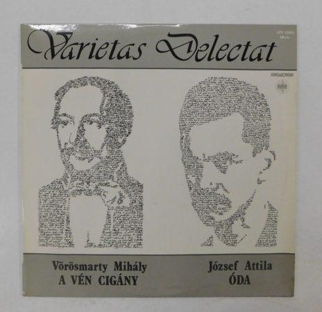 Vörösmarty / József Attila - Varietas Delectat - A vén cigány / Óda LP(NM/EX)