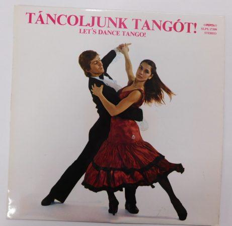 Táncoljunk Tangót! - Let's Dance Tango! LP (EX/VG)