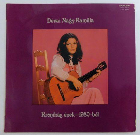 Dévai Nagy Kamilla - Krónikás Ének 1980-ból LP (VG+/VG)