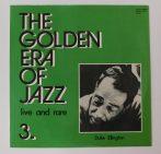 The Golden Era Of Jazz 3. - Live And Rare LP (NM/EX) HUN.