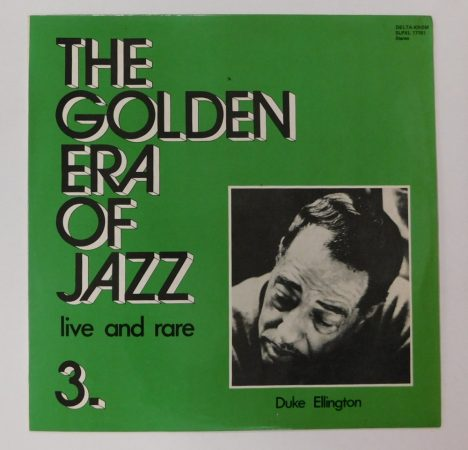 Duke Ellington - The Golden Era Of Jazz 3. LP (NM/EX) HUN.