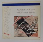 Tulindberg, Meriläinen, Oulun Kamariorkesteri LP (NM/VG+) FIN.
