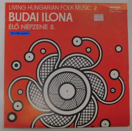 Budai Ilona - Élő népzene II. LP + inzert (EX/VG)