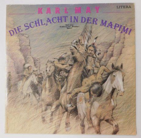 Karl May - Die Schlacht In Der Mapimi LP (NM/VG+) GER.
