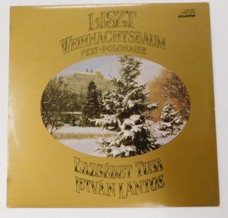 Liszt / Tusa / Lantos - Weihnachtsbaum - Fest-Polonaise LP (NM/VG+) HUN