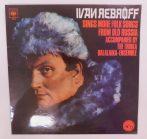 Ivan Rebroff, The Troika Balalaika-Ensemble - Ivan Rebroff Sings More Folk Songs From Old Russia LP (NM/NM) ENG