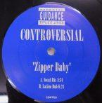 "Controversial Zipper Baby Remix 12""  (VG+)"