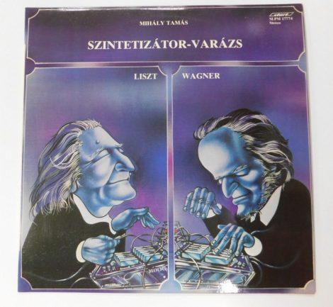 Mihály Tamás - Liszt/Wagner - Szintetizátor-Varázs LP (VG+/VG+)