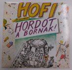 Hofi Géza-  Hordót a bornak! - 1989 Kisstadion LP (VG/VG+)