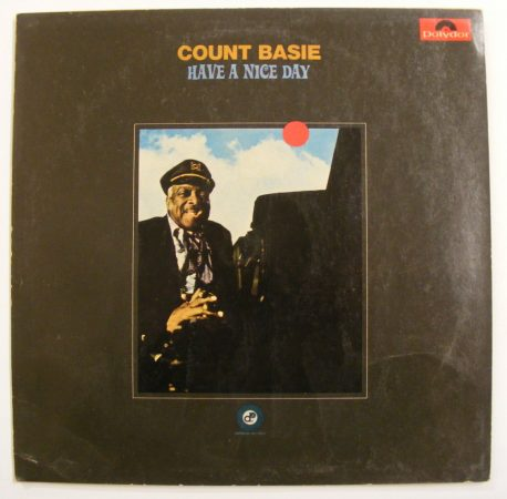 Count Basie: Have a Nice Day LP (EX/VG) NSZK