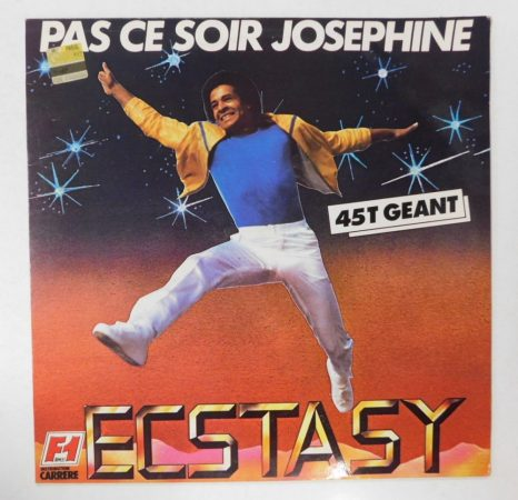 Ecstasy - Pas Ce Soir Joséphine LP (EX/EX) FRA., 45RPM