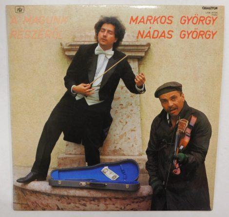 Markos György / Nádas György - A Magunk Részéről LP (EX/EX)