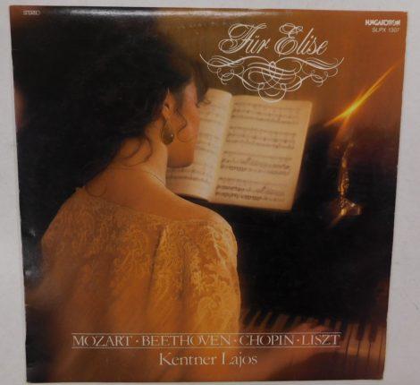 Für Elise - Mozart,Beethoven,Chopin,Liszt - Kentner Lajos LP (NM/NM)