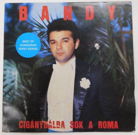 Bandy - Cigánybálba sok a roma LP (NM/VG)