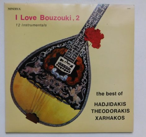 I Love Bouzouki 2 - The best of Hadjidakis Theodorakis Xarhakos LP (VG+/EX) GRE
