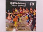 Kovács Apollónia, Madarász Katalin, Gaál Gabriella - Cigánydalok (Gipsy Songs) LP (VG/VG+)