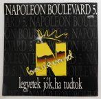 Napoleon Boulevard - Legyetek Jók, Ha Tudtok LP (NM/VG+)